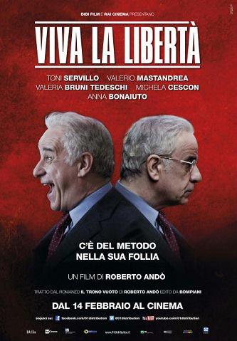 VIVA LA LIBERTA'  ( 2013 )