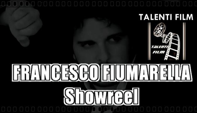Francesco Fiumarella – Showreel cortometraggi – Talenti Film ( 2006-2011)