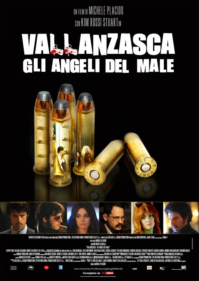 Vallanzasca – Francesco Fiumarella e Marco Pace – Francesco Scianna e Kim Rossi Stuart