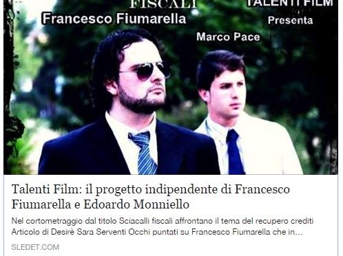 """Talenti Film: il progetto indipendente di Francesco Fiumarella e Edoardo Monniello- """"Sciacalli Fiscali"""""""