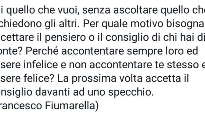 ACCETTA I CONSIGLI DAVANTI ALLO SPECCHIO- Francesco Fiumarella