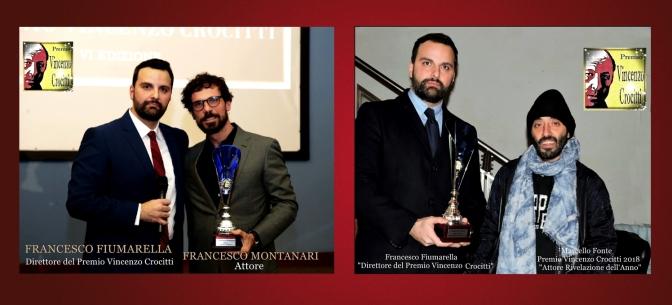 Francesco Fiumarella, Premia Francesco Montanari e Marcello Fonte – Premio Vincenzo Crocitti 2018 – VI Edizione